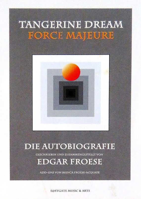 Buchrezension: TANGERINE DREAM - Force Majeure (Autobiografie)