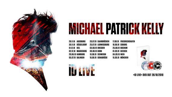 MICHAEL PATRICK KELLY erfreut seine Fans mit weiteren Konzertterminen