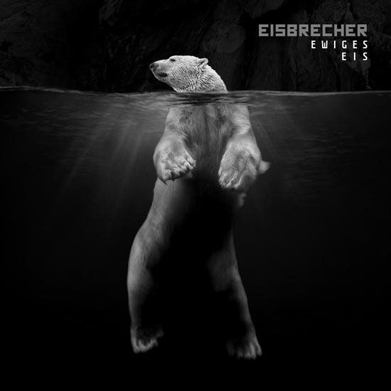 EISBRECHER – Ewiges Eis