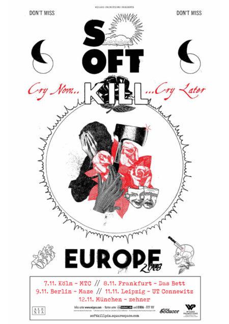 SOFT KILL für fünf Auftritte in Deutschland