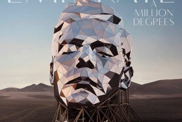 EMIGRATE – A Million Degrees