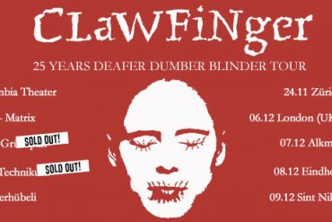 CLAWFINGER – 25 Years Deafer Dumber Blinder Tour 2018