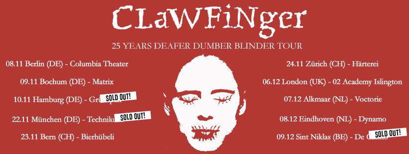 CLAWFINGER – 25 Years Deafer Dumber Blinder Tour 2018