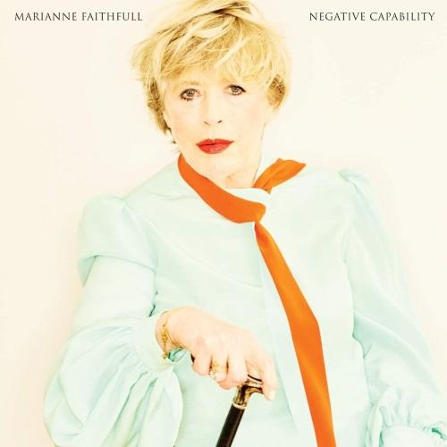 MARIANNE FAITHFULL – Negative Capability