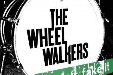 THE WHEELWALKERS - Can't Fake It