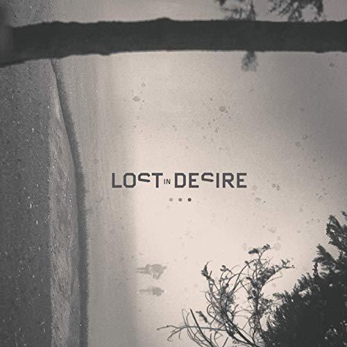 LOST IN DESIRE – III