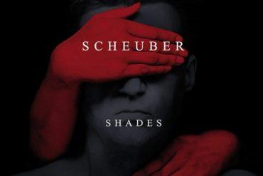 SCHEUBER - Shades