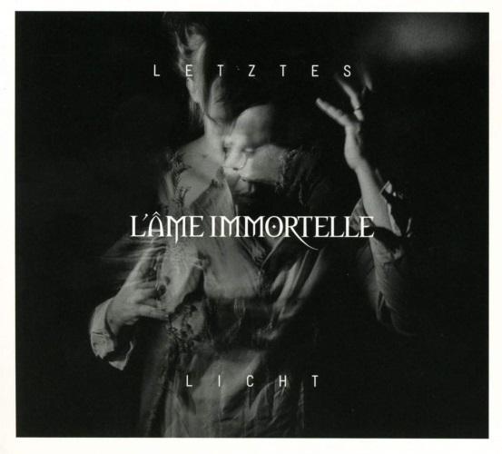 L'ÂME IMMORTELLE - Letztes Licht (EP)