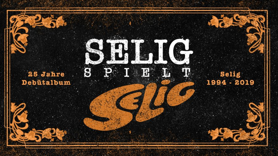 Live: SELIG spielt Selig