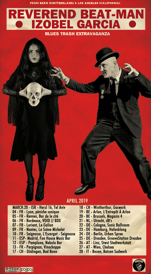 Baile, bruja, muerto - REVEREND BEAT-MAN & IZOBEL GARCIA on Tour