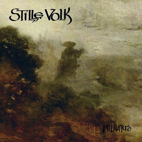 STILLE VOLK – Milharis