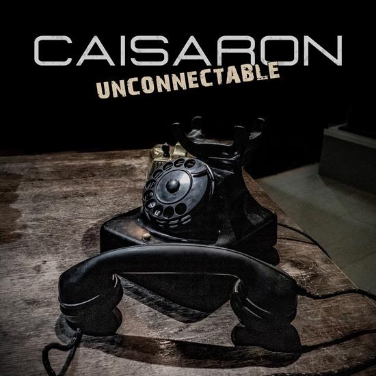 """""""Unconnectable"""": Neue Single und neues Video von CAISARON"""