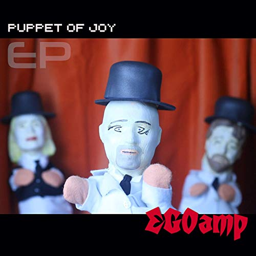 EGOAMP - Puppet of Joy EP