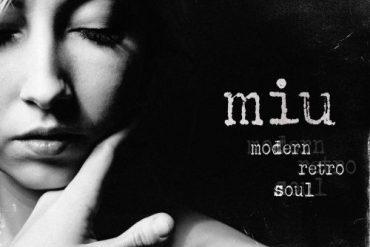 MIU – Modern Retro Soul