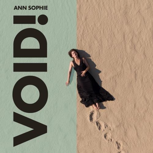ANN SOPHIE - Void!