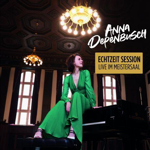 ANNA DEPENBUSCH - Echtzeit Session (Live im Meistersaal)