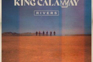 KING CALAWAY - Rivers