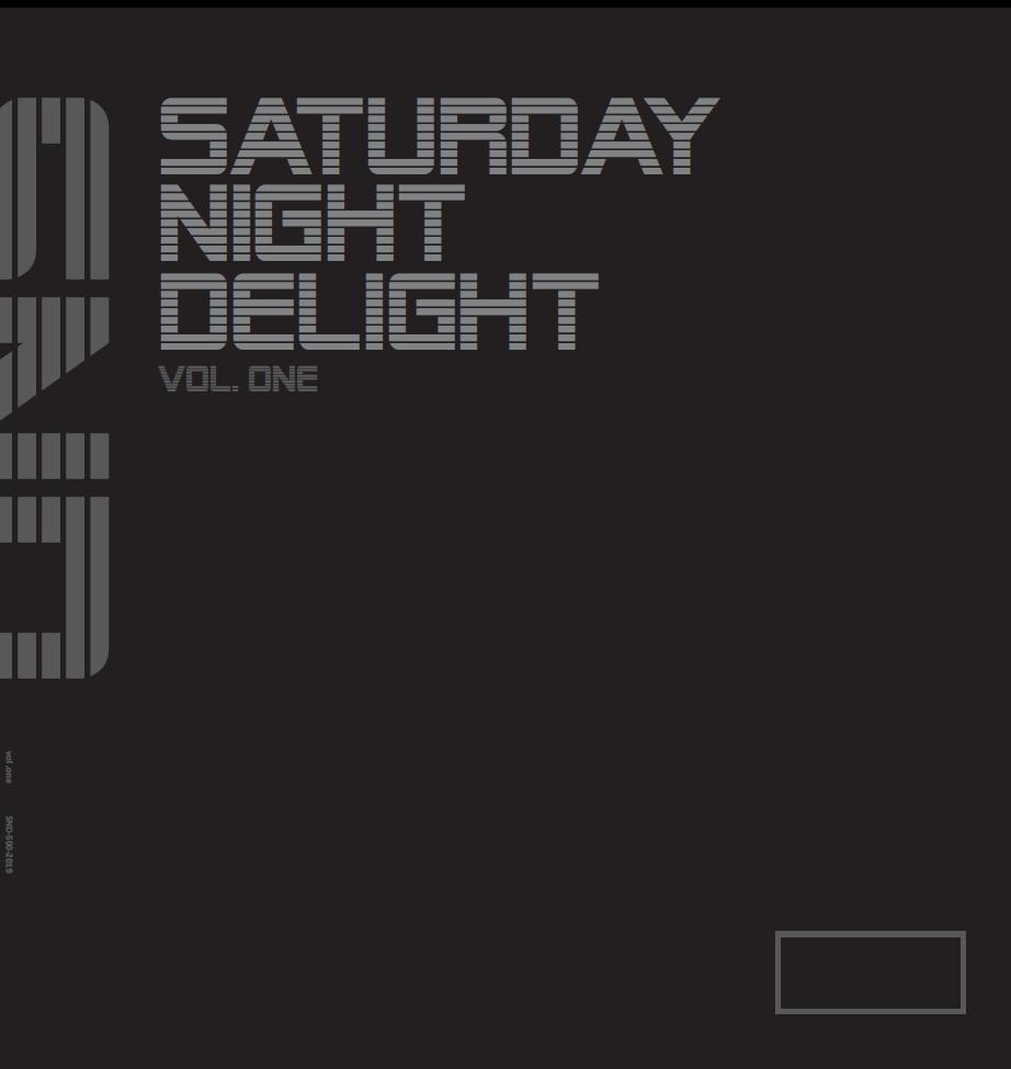 SATURDAY NIGHT DELIGHT - Vol. 1