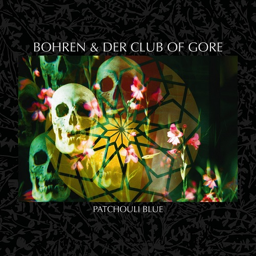 BOHREN & DER CLUB OF GORE – Patchouli Blue