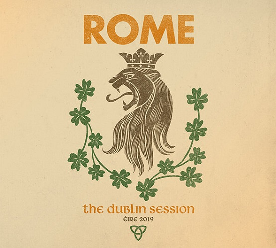 ROME – The Dublin Session