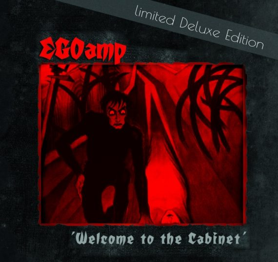 "EGOamp verlosen ""Welcome to the Cabinet"" (limited Deluxe Edition plus Bonustracks)"