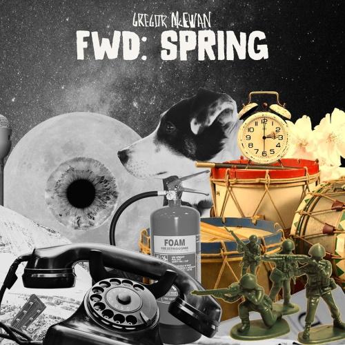 """GREGOR MCEWAN: die neue Single """"Fwd: Spring"""""""