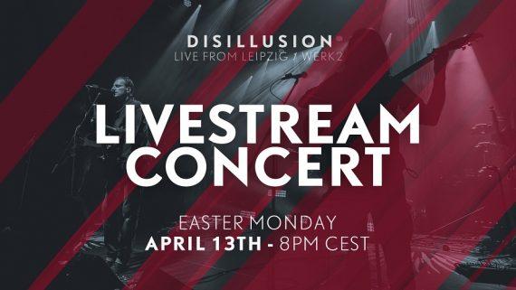 DISILLUSION streamen live am Ostermontag aus der WERK 2-Kulturfabrik