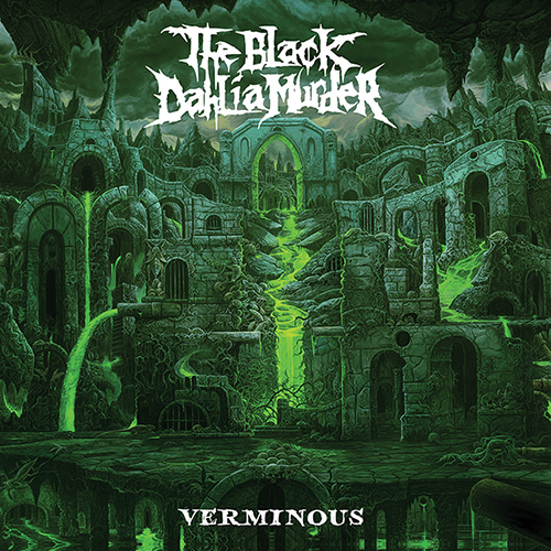 THE BLACK DAHLIA MURDER - Verminous
