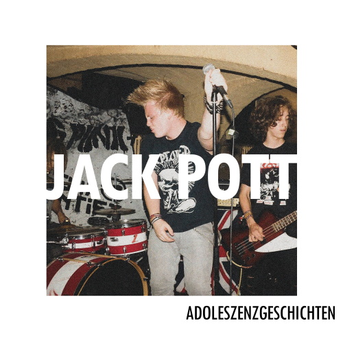 JACK POTT - Adoleszenzgeschichten