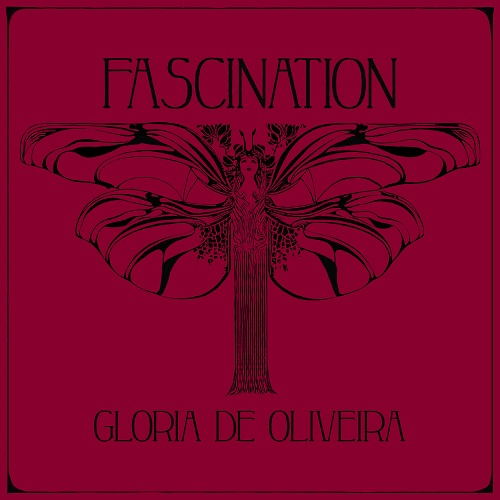 GLORIA DE OLIVEIRA – Fascination