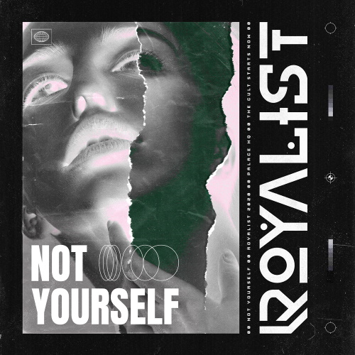"ROYALIST: das Video zur neuen Single ""Not Yourself"""