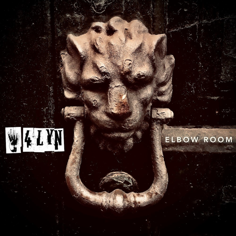"4LYN holen den ""Elbow Room"" aus dem Archiv"