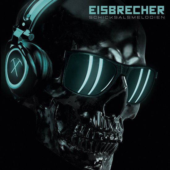 Eisbrecher - Schickssalsmelodien