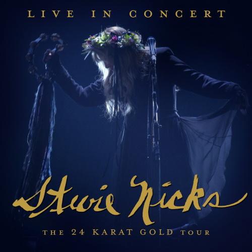 STEVIE NICKS - The 24 Karat Gold Tour - Live in Concert