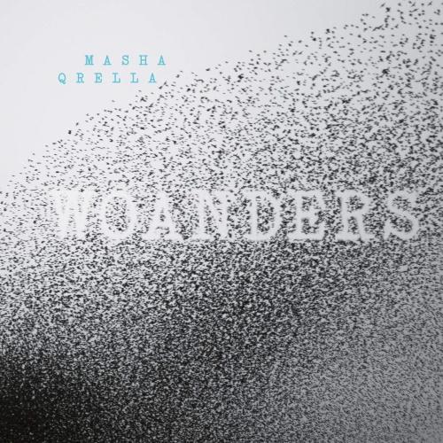 MASHA QRELLA - Woanders