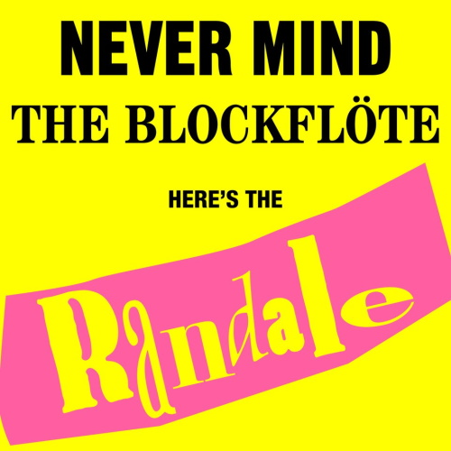 RANDALE - Never Mind The Blockflöte (LP)