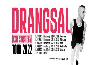 Exit Strategy: DRANGSAL geht 2022 auf Tour
