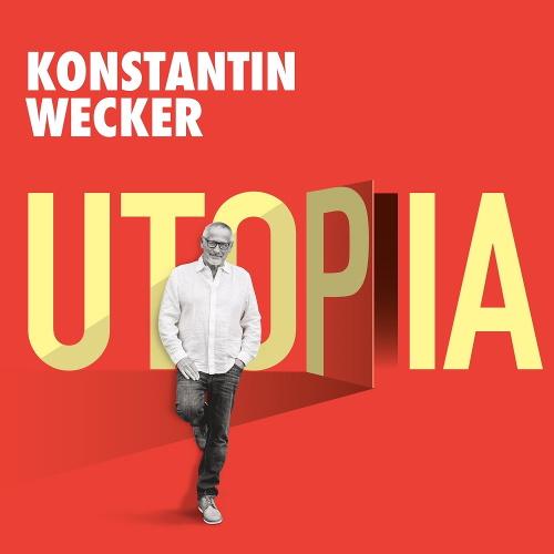 KONSTANTIN WECKER - Utopia