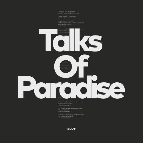 SLUT - Talks Of Paradise